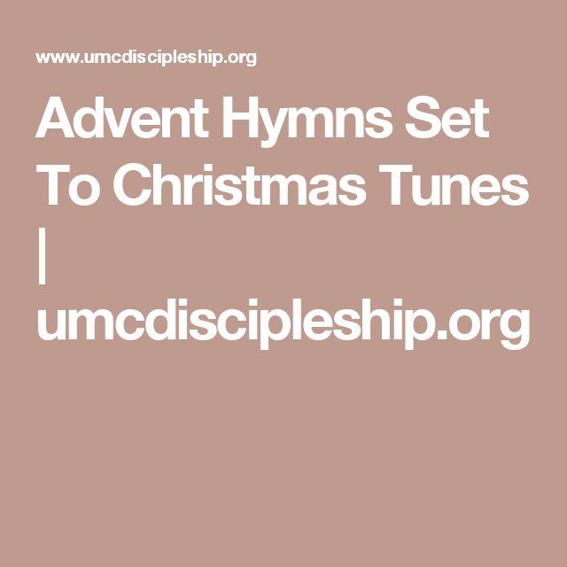 Advent Hymns Set To Christmas Tunes   umcdiscipleship.org
