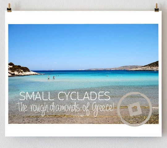 Small Cyclades...the rough diamonds of Greece!