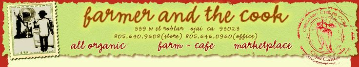 Organic Food Ojai :: The Farmer and The Cook- Casual weekend dinner spot?