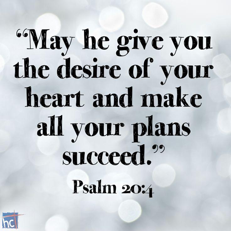 Bible Verse ~ Psalm 20:4