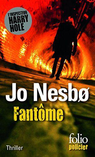 Fantôme (L'inspecteur Harry Hole - Tome 9) , Jo Nesbo