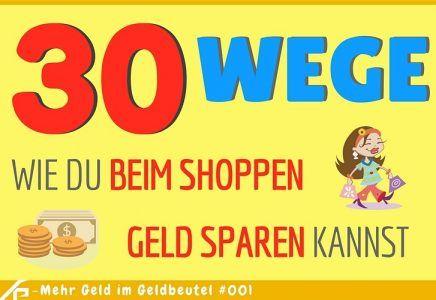 30 Wege, wie du beim Shoppen Geld sparen kannst
