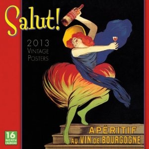 Salut! 2013 Wall (calendar) (Calendar)  http://www.foxy-fashion.com/Johns-Amazon.php?p=1416289267: Vintage Posters, Ads Posters, Posters Noticed, Art Prints, Wall Calendar, 2013 Wall, Liquor Posters, Posters Artlov, By Leonetto Cappiello