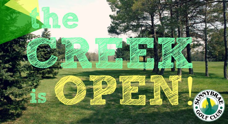 Exciting news! The Creek course is open, meaning all 3 Sunnybrae 9's are ready for 2014! Come enjoy the picturesque Meadow, the beautiful Creek and the challenging Links courses.   http://www.sunnybraegolfclub.com