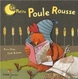 La Petite Poule Rousse de Cécile Hudrisier et Pierre Delye