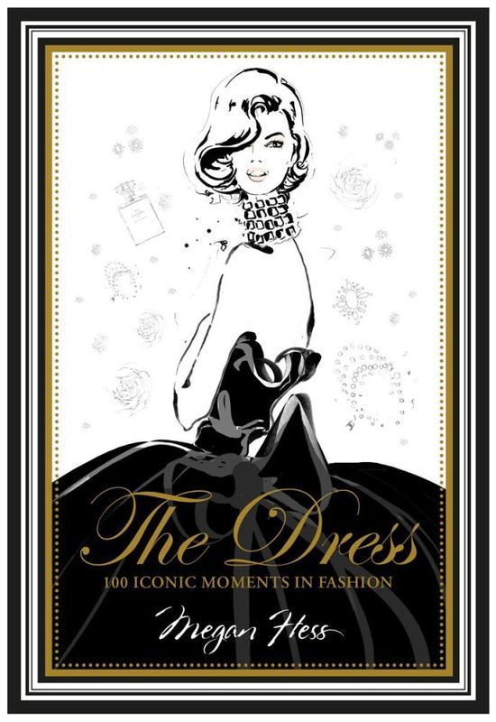 The Dress By Megan Hess  100 ICONIC MOMENTS IN FASHION  From Ms Hepburn's elegant black shift to Lady Gaga's meat gown, The Dress relives the marvellous and unforgettable dresses of fashion: think Liz Hurley's safety-pin ensemble, Princess Di's never-ending wedding dress, or that unforgettable white halter sported by Marilyn in The Seven Year Itch.
