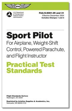 Sport Pilot for Airplane, Weight-Shift Control, Powered Parachute and Flight Instructor - Practical Test Standards (PTS)