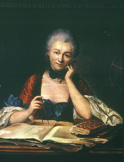 Emilie du Chatelet, a married French physicist, had an affair with Voltaire, translated Isaac Newton's work & died at 43 bearing a child by a much younger lover. Early 1700's!
