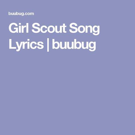 Girl Scout Song Lyrics | buubug