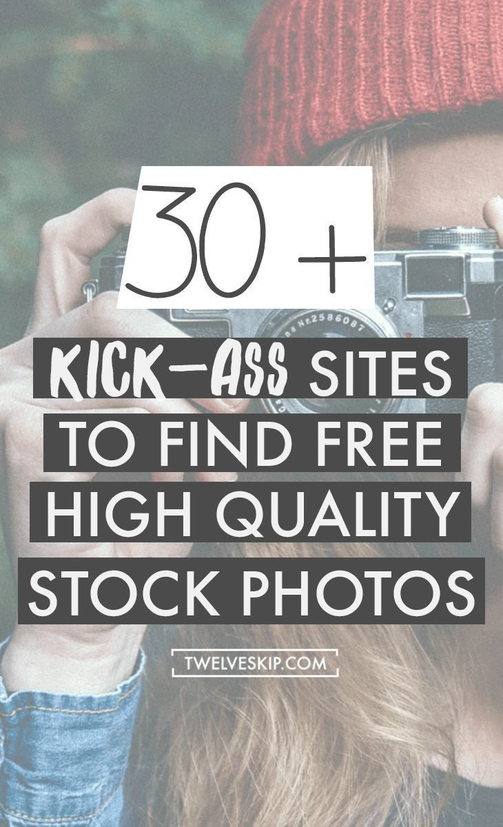 30+ Websites To Find High Quality Free Stock Photos