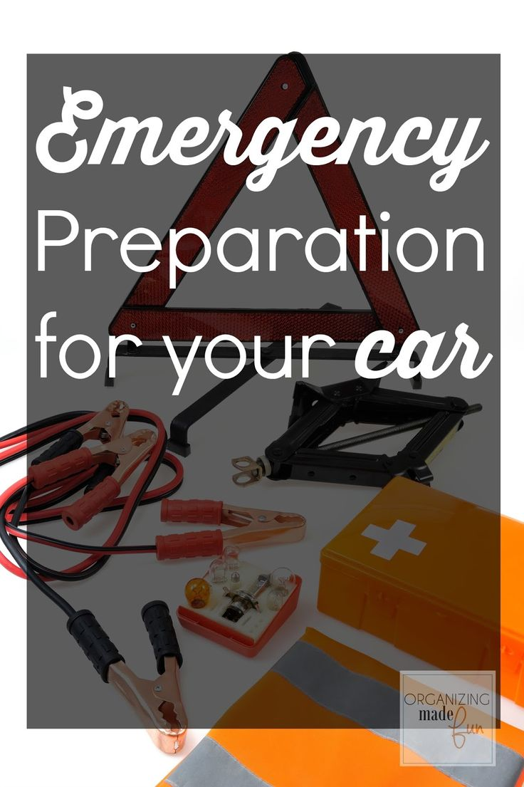 Emergency Preparation in Your Car | Organizing Made Fun: Emergency Preparation in Your Car