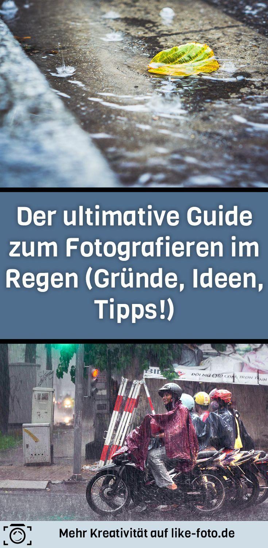 Der ziemlich ultimative Guide zum Fotografieren im Regen (Gründe, Ideen, Tipps!). Dich erwarten 5 gute Gründe, 14 Fotoideen und 10 Tipps, warum du nicht zur Couch-Kartoffel mutieren, sondern dich ans Fotografieren im Regen heranwagen solltest!