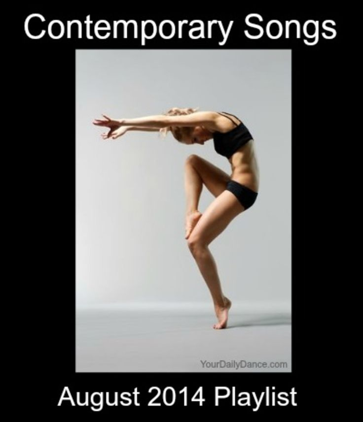 Contemporary Songs - August 2014 http://yourdailydance.com/contemporary-songs-august-2014/