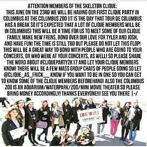 EVERYONE GOING TO TOUR DE COLUMBUS PLS READ THIS i'm not going sadly :,) but i hope everyone who is can make some friends while in ohio. :))  twenty one pilots // skeleton clique // tour de columbus // clique party