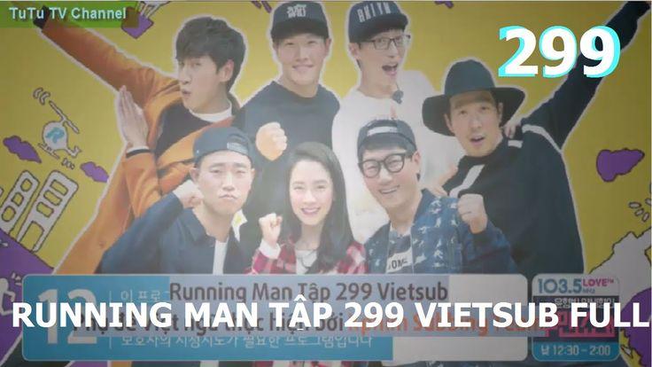 [Vietsub] Running man Tập 299 - Cuộc chiến trung tâm. TuTu Channel.