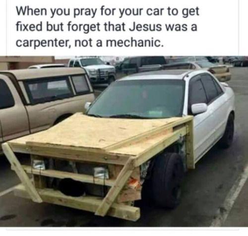 Jesus fix my car
