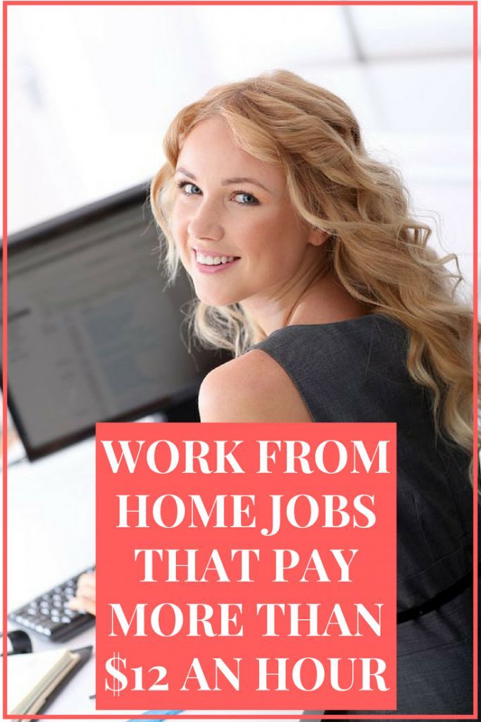 Need a work from home job that pays decent? Find the telecommuting jobs that pay more than $12 an hour. Get info on who is hiring and how to apply.