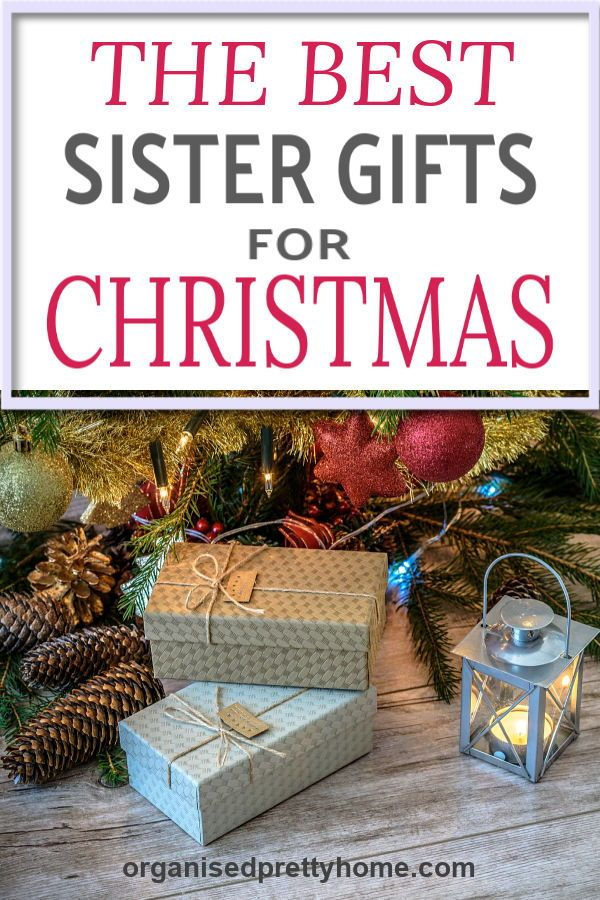 Love These Sister Gift Ideas For Christmas
