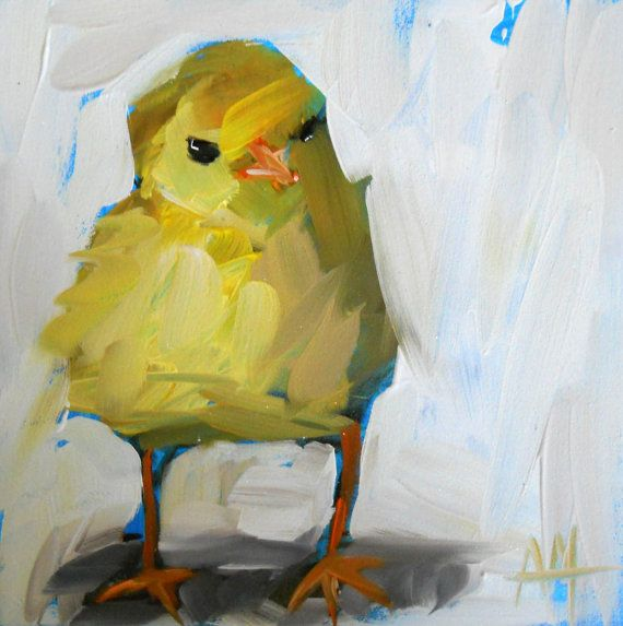 Spring chick original painting by moulton 5 x 5 inch 12.5 x 12.5 cm | Pinterest | Bird, Paintings and Original paintings