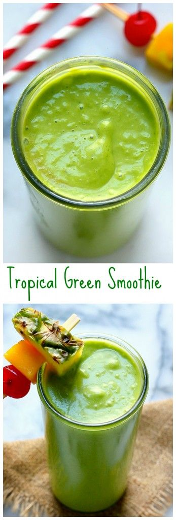 THE BEST Tropical Green Smoothie! Naturally sweet and so delicious you'll want to drink one every day.
