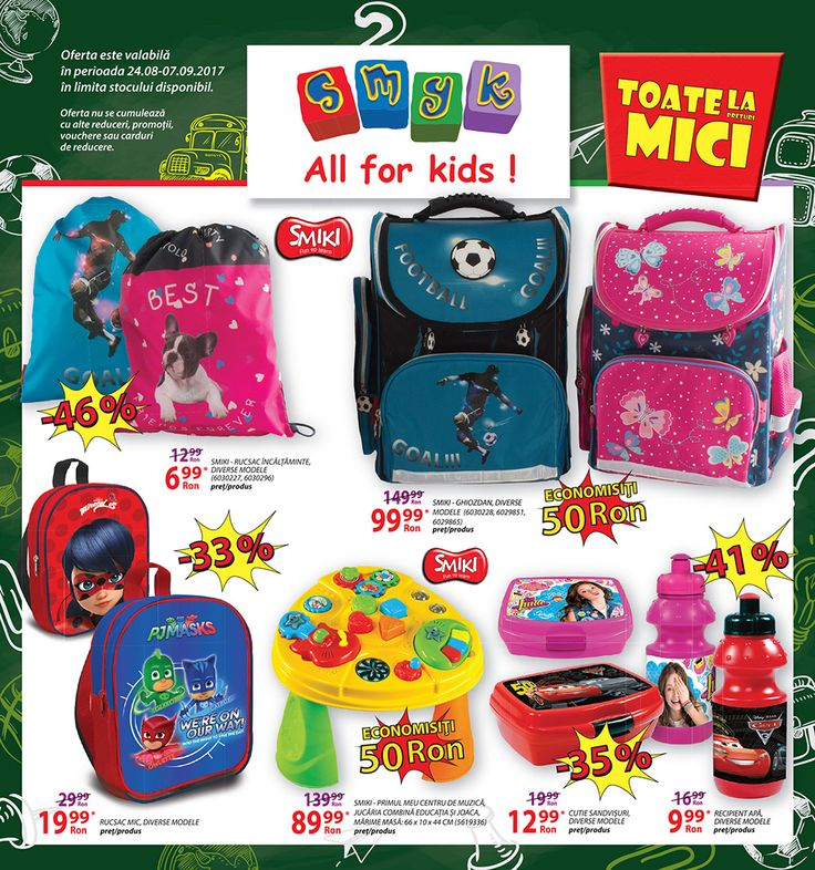 Catalog Smyk All For Kids Rechizite Scolare & Jucarii 2017! Oferte: rucsac incaltaminte 6,99 lei; ghiozdan fete/baieti 99,99 lei; cutie sandvisuri 12,99 lei