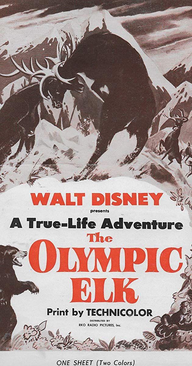 The Olympic Elk (1952) IMDb in 2020 Disney movie