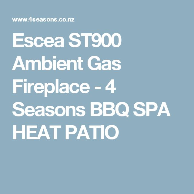 Escea ST900 Ambient Gas Fireplace - 4 Seasons BBQ SPA HEAT PATIO