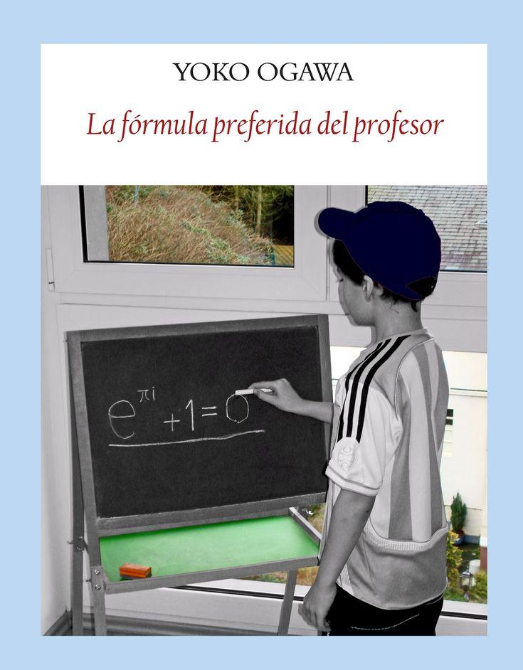 """""""La fórmula preferida del profesor"""" Yoko Ogawa.  cuenta delicadamente la historia de una madre soltera que entra a trabajar como asistenta en casa de un viejo y huraño profesor de matemáticas que perdió en un accidente de coche la memoria (mejor dicho, la autonomía de su memoria, que sólo le dura 80 minutos). Apasionado por los números, el profesor se irá encariñando con la asistenta y su hijo de 10 años, al que bautiza «Root» («Raíz Cuadrada» en inglés)"""