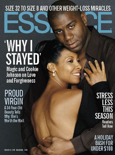 Black Love on ESSENCE Covers Through the Years; Magic and Cookie Johnson In December 2003 Magic and Cookie Johnson posed for the cover of ESSENCE and opened up about the role forgiveness plays in true love.