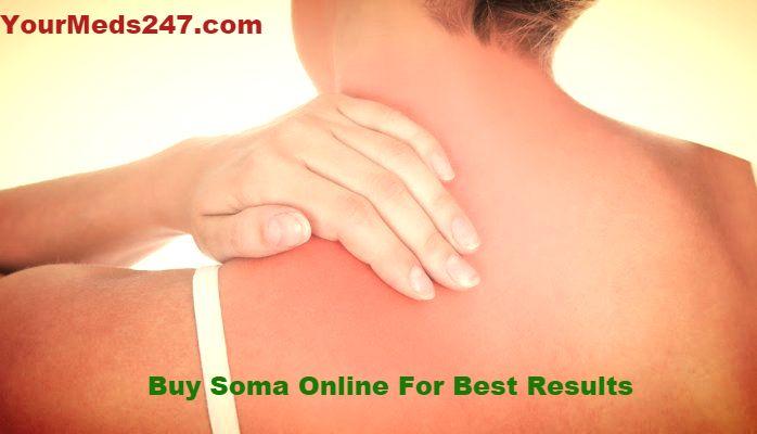 Buy Soma Online for best results. @ www.yourmeds247.com/