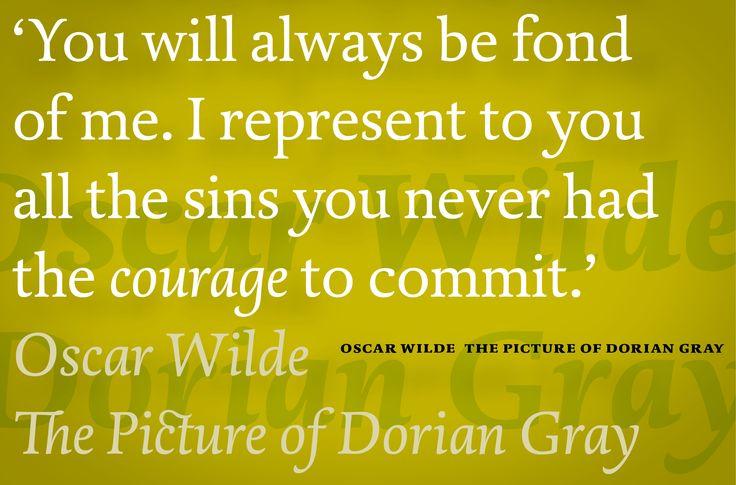 Quote Oscar Wilde using typeface Dorian.