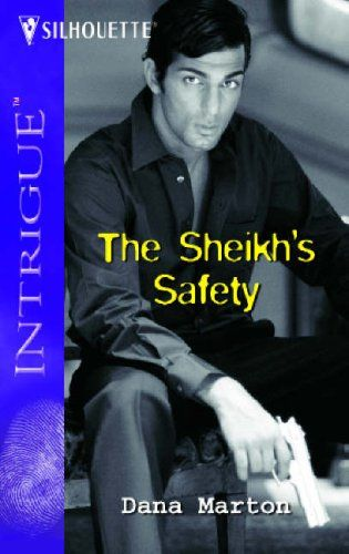 The Sheik's Safety