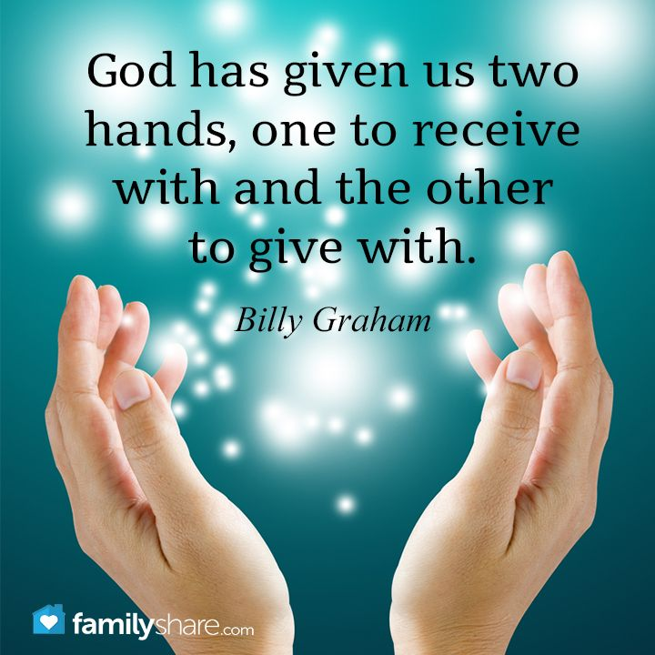 * Hand to receive & hand to give | Billy Graham
