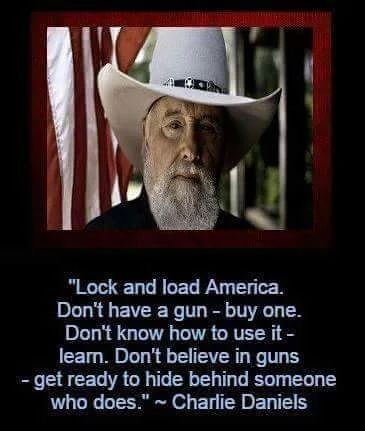 Charlie Daniels Quote - Support the 2nd Amendment!