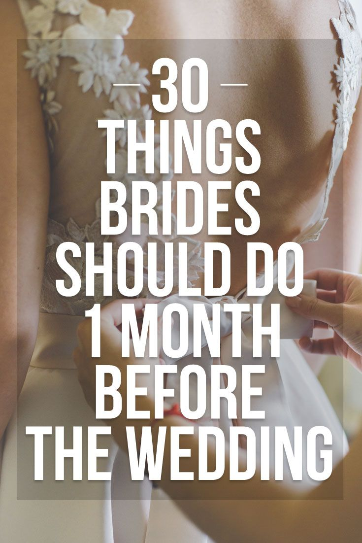 30 Things Brides Should Do 30 Days Before The Wedding