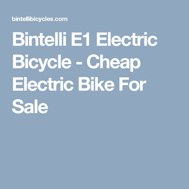 Bintelli E1 Electric Bicycle - Cheap Electric Bike For Sale