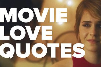34 Perfect Movie Quotes About Love