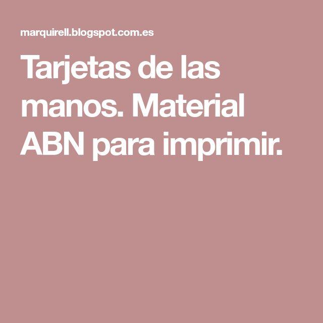 Tarjetas de las manos. Material ABN para imprimir.