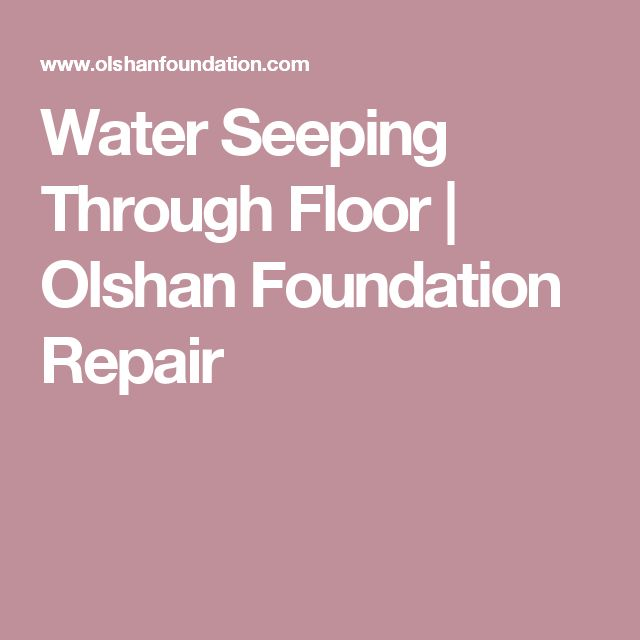 What To Do If Water Is Seeping Through The Floor: Best 25+ Foundation Repair Ideas On Pinterest