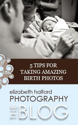 A guest post giving you 5 tips for taking amazing birth photos