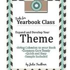 The theme is key to a solid yearbook. In my program, the theme is the guiding factor for every choice we make for the book.  Therefore, good ideas ...