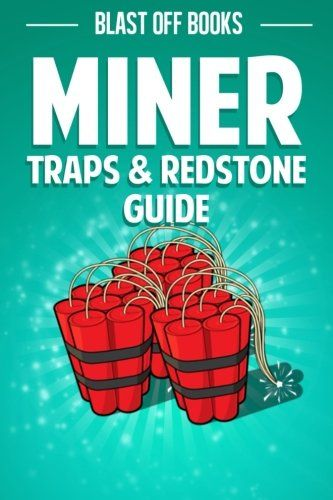 Miner Traps & Redstone Guide: Contraptions Devices Recipes & More! @ niftywarehouse.com #NiftyWarehouse #Minecraft #Geek #Gaming #VideoGames