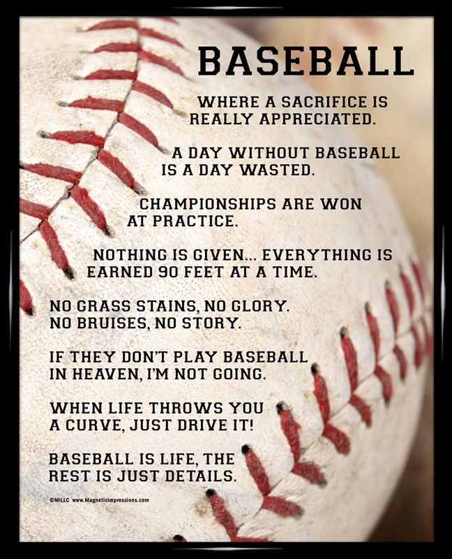 Baseball Player Sayings 8x10 Poster Print, $9.95 Humorous baseball quotes are combined with exciting graphics to inspire players of all positions. (http://magneticimpressions.com/baseball-player-sayings-8x10-poster-print/)
