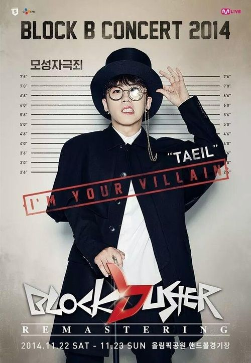 BLOCK B CONCERT 2014 BLOCKBUSTER REMASTERING POSTER: TAEIL  'The crime of stimulating motherly instincts'(http://bontheblock.tumblr.com/)