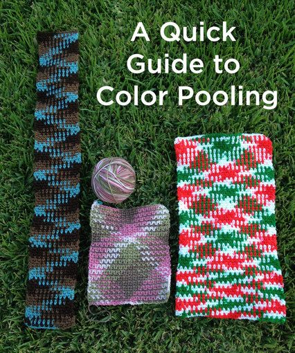 A Quick Guide to Planned Color Pooling Crochet