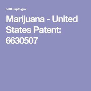 Marijuana - United States Patent: 6630507