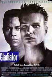 Gladiator 1992 Full Movie Free. Tommy Riley has moved with his dad to Chicago from a 'nice place'. He keeps to himself, goes to school. However, after a street fight he is noticed and quickly falls into the world of illegal underground boxing - where punches can kill.