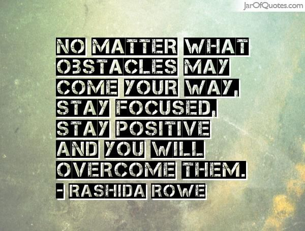 Stay Positive No Matter What Quotes: Best 25+ Stay Focused Ideas On Pinterest