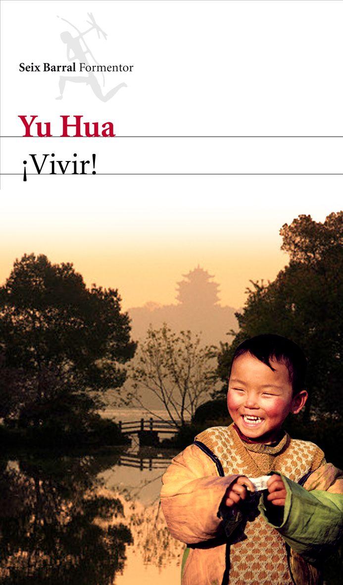 Un libro que transcurra en Asia: ¡Vivir!, de Yu Hua.  Después de gastar toda la fortuna de su familia en el juego y en burdeles, el joven Fugui, único heredero de la familia Xu, no tiene otra solución que convertirse en un honesto granjero.