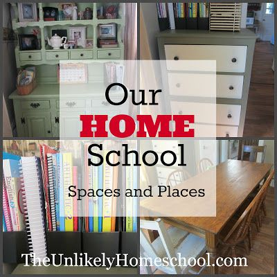 Our HOME School Spaces and Places 2013 The Unlikely Homeschool